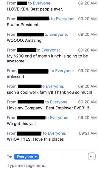 Photo of the company chat the day that Stu announced the $50 per week bonus.