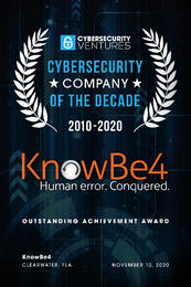 KnowBe4 Named Cybersecurity Company of the Decade by Cybercrime Magazine