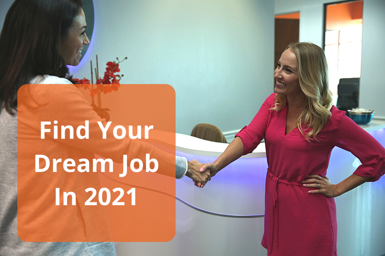 Find Your Dream Job In 2021 (1)