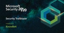 KnowBe4RecognizedasaMicrosoft Security 20/20 Partner AwardsFinalist