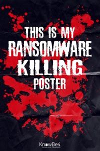 Ransomware Killing Poster
