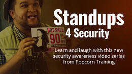 KnowBe4 Introduces New Training Series Called Standups 4 Security Produced by Popcorn Training