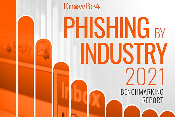 2021 Phishing by Industry Benchmarking Report