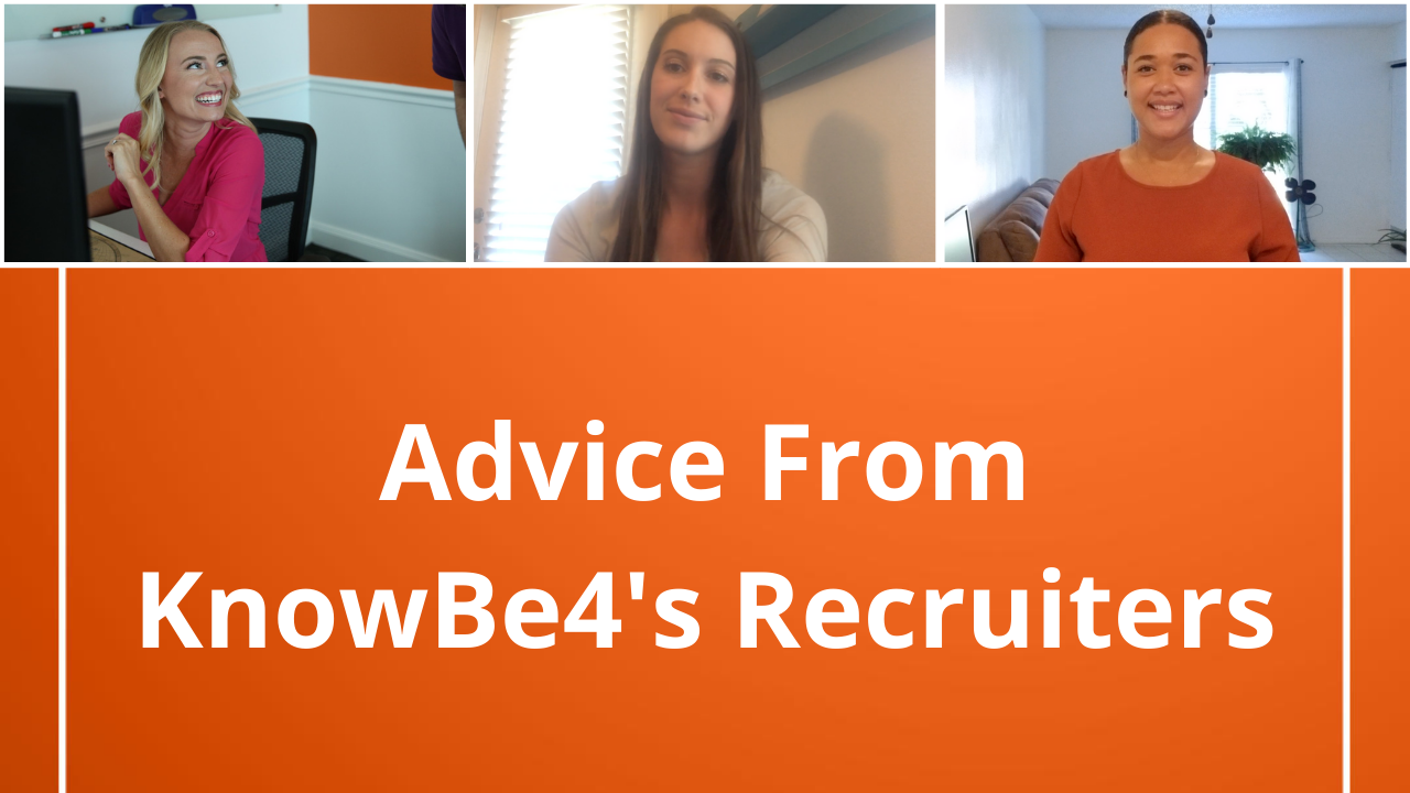 Advice From KnowBe4's Recruiters - Resumes and Cover Letters