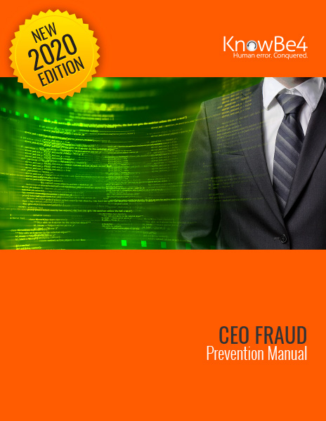 KnowBe4's New CEO Fraud Prevention Manual Now Available
