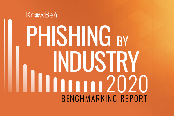 2020 Phishing By Industry Benchmarking Report