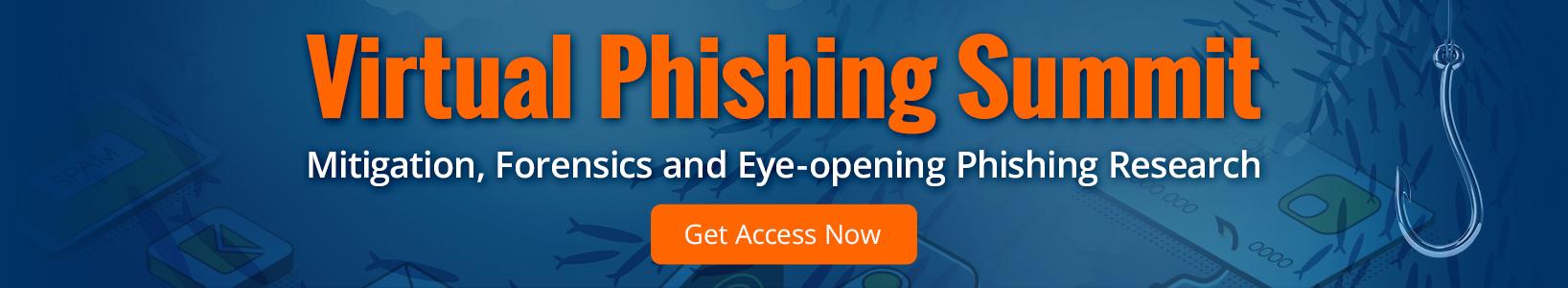 Virtual Phishing Summit